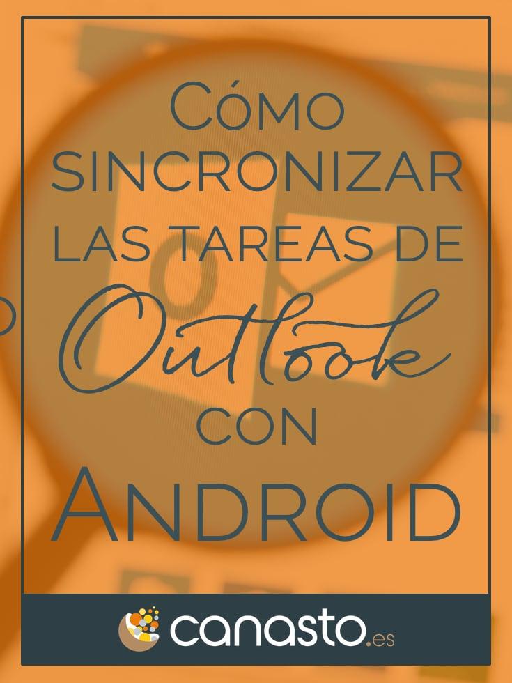 Cómo sincronizar las tareas de Outlook con Android