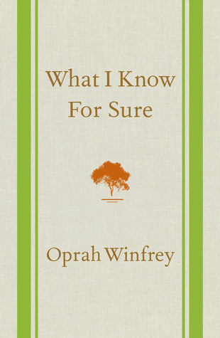 What Oprah knows for sure!