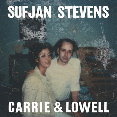 1. Sufjan Stevens - Carrie & Lowell [Asthmatic Kitty]