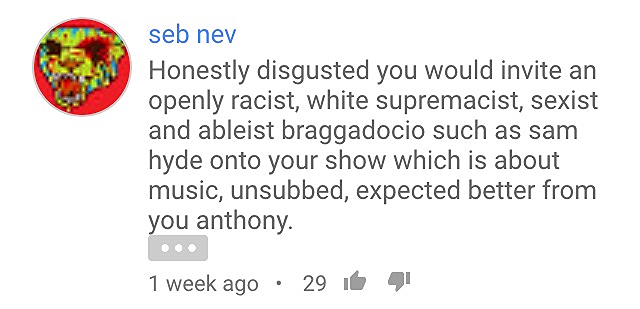 From the Sam Hyde podcast episode. Can't tell if troll or legitimately outraged ex-fan.