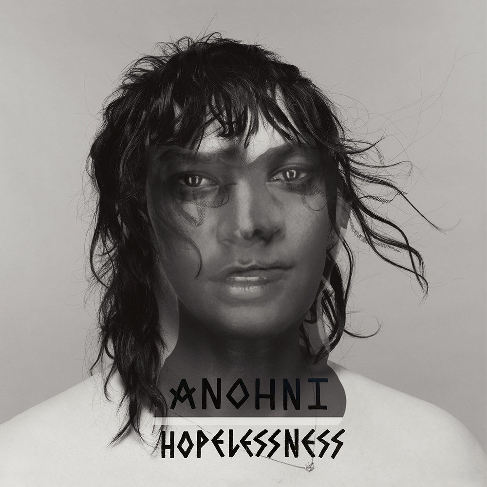 ANOHNI - HOPELESSNESS [Secretly Canadian]