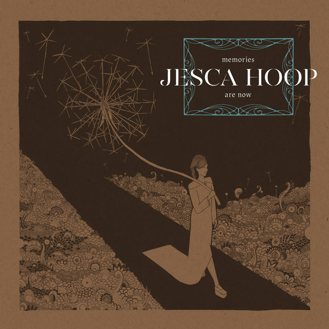 Jesca Hoop - Memories Are Now [Sub Pop]