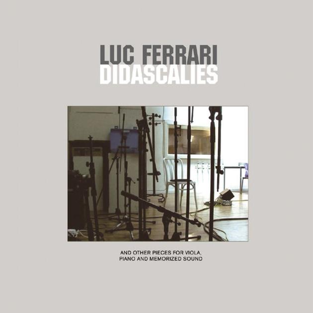 2. Luc Ferrari - Didascalies [Sub Rosa]