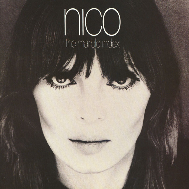 2. Nico - The Marble Index [Elektra, 1968]