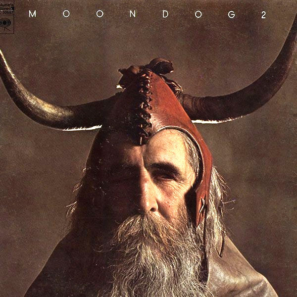3. Moondog - Moondog 2 [Columbia, 1971]