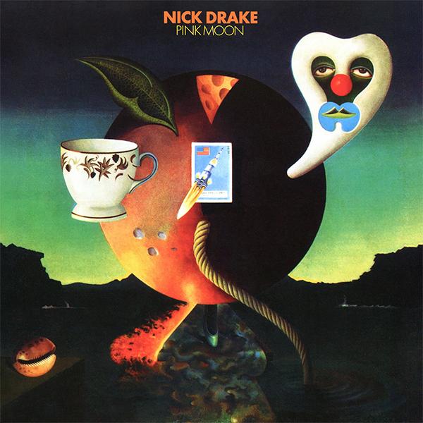 5. Nick Drake - Pink Moon [Island, 1972]