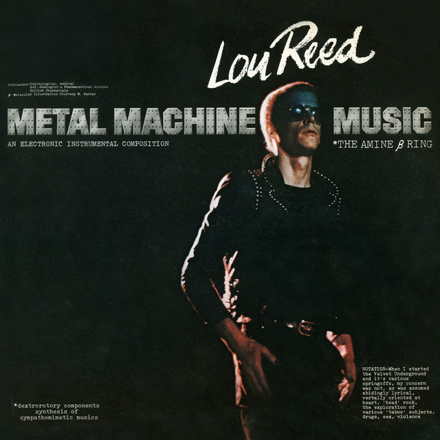 7. Lou Reed - Metal Machine Music (The Amine β Ring) [RCA, 1975]