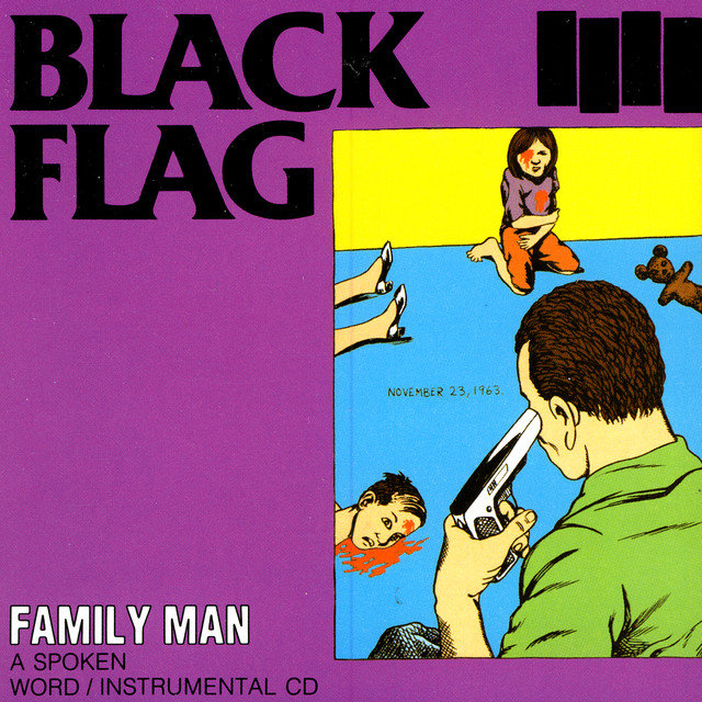 9. Black Flag - Family Man [SST, 1984]
