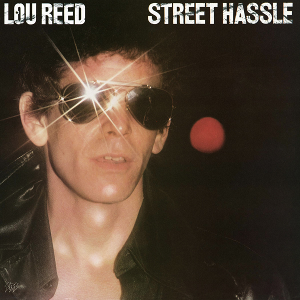 Lou Reed - Street Hassle [Arista, 1978]