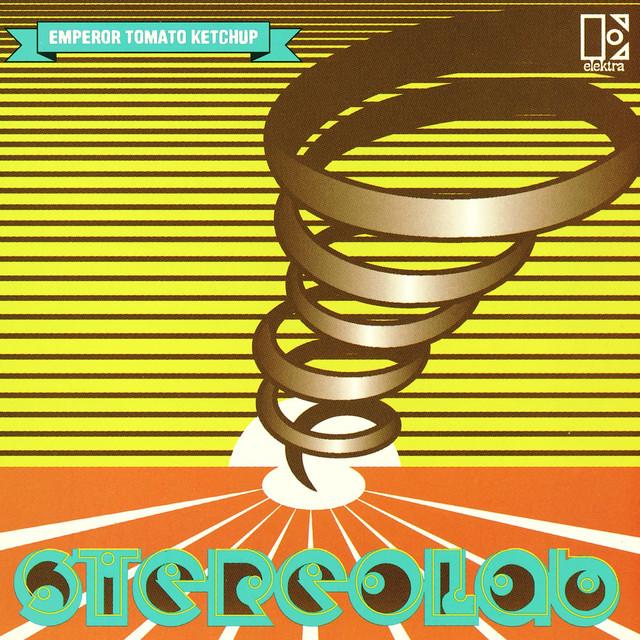 Stereolab - Emperor Tomato Ketchup [Elektra, 1996]