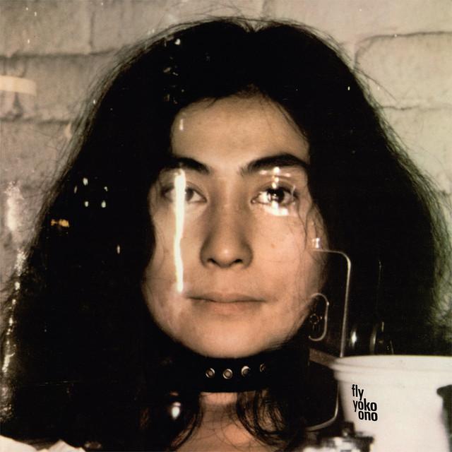 10. Yoko Ono - Fly [Apple, 1971]