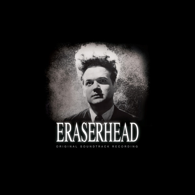 David Lynch / Alan Splet - Eraserhead [I.R.S., 1982]