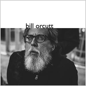3. Bill Orcutt - Bill Orcutt [Palilalia]