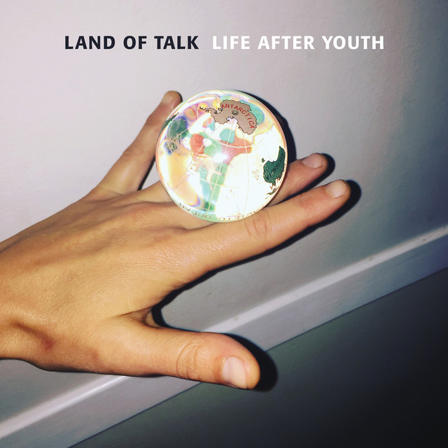 Land of Talk - Life After Youth [Saddle Creek]