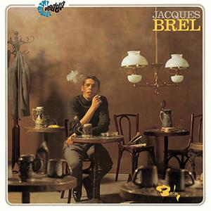 9. Jacques Brel - Ces gens-là [Barclay, 1966]