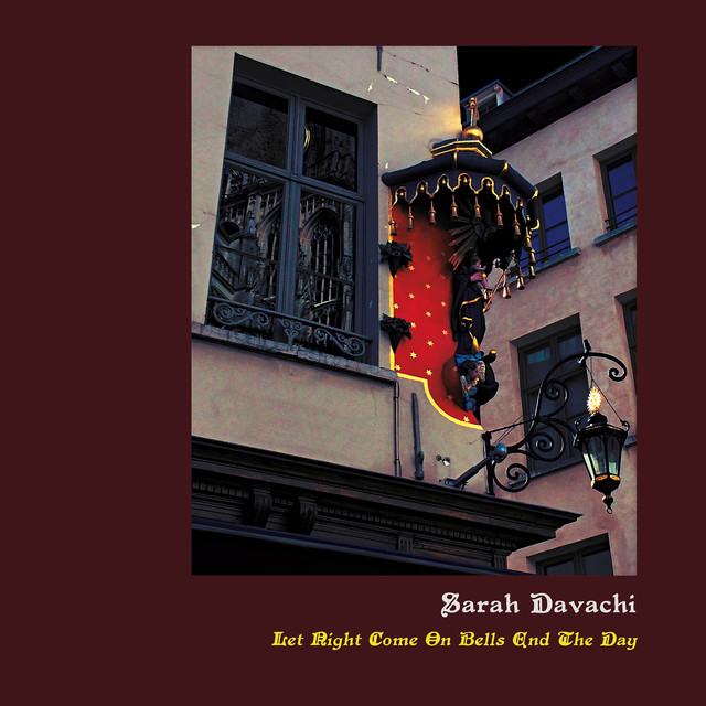 10. Sarah Davachi - Let Night Come On Bells End the Day [Recital]