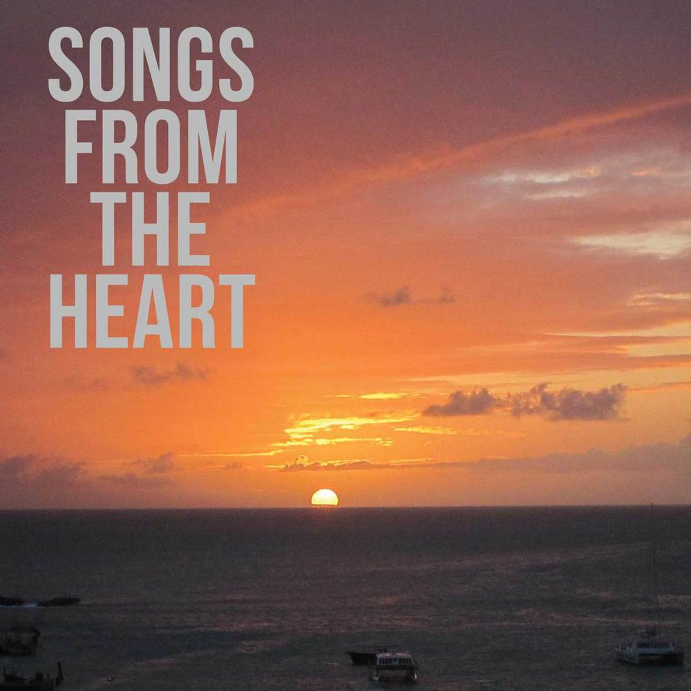 Songs From The Heart | Click image to listen.