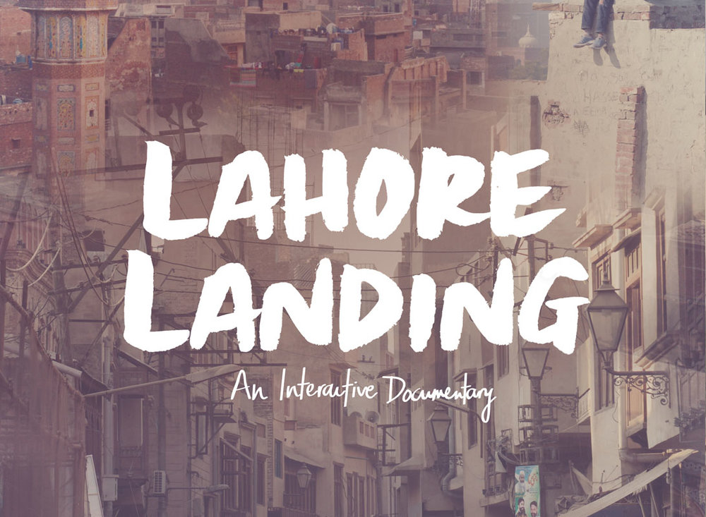 LAHORE LANDING  Changing the perception of Pakistan    View Project