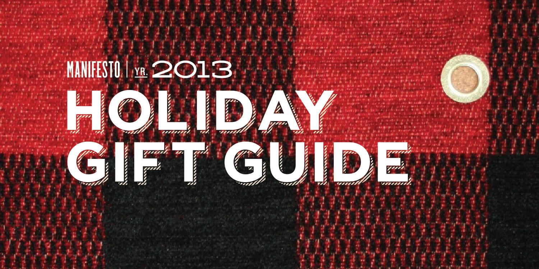 Manifesto_Newsletter_HolidayGiftGuide2013_01_04