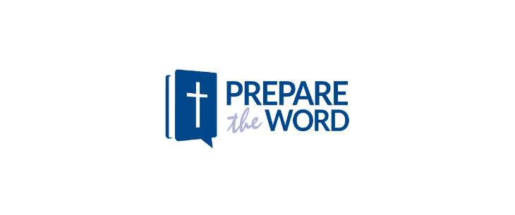 Prepare the Word