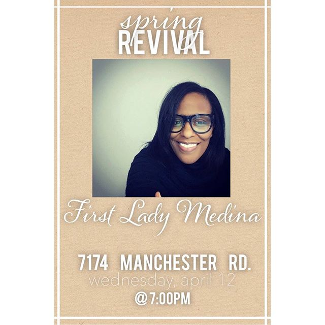 Spring Revival starts tonight!!! First Lady Dawn Medina will kick it off.  Join us tonight at 7pm  7174 Manchester rd. Maplewood, Mo 63144 . . #springrevival17 #kingdombuilding #newdestinyapostolicchurch #maplewoodmo