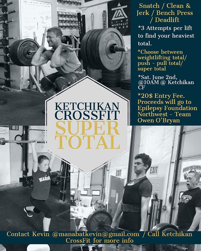 Show us your power and strength on Saturday, June 2nd! Proceeds will go to Epilepsy Foundation Northwest - Team Owen O'Bryan! - - -  #ketchikancrossfit #epilepsyawareness #epilepsy #epilepsywarrior #crossfit #powerlifting #weightlifting