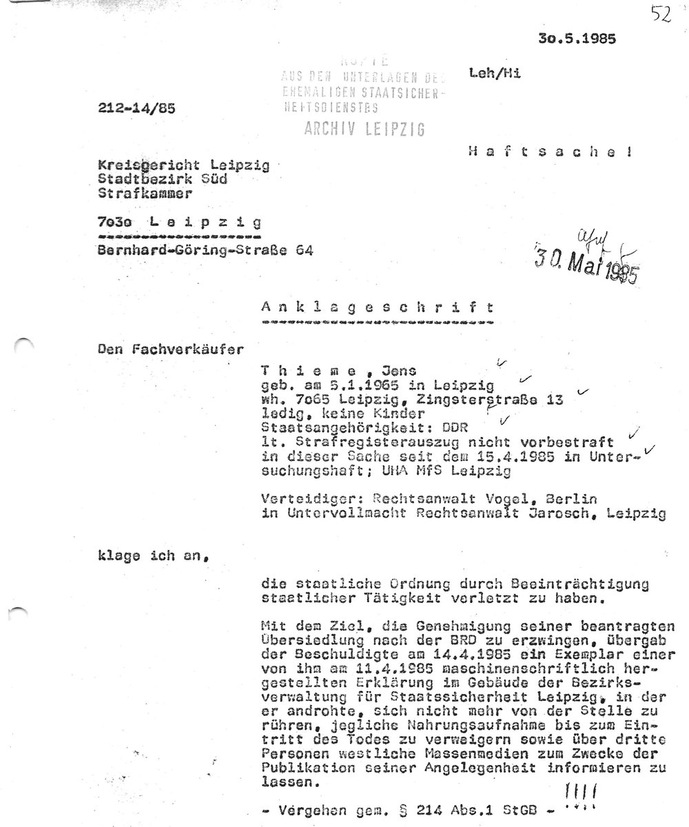 Copy from my Stasi files. Just 24 hours after the district attourney documented that §219 won't be pursued the bill of indictment was issued.