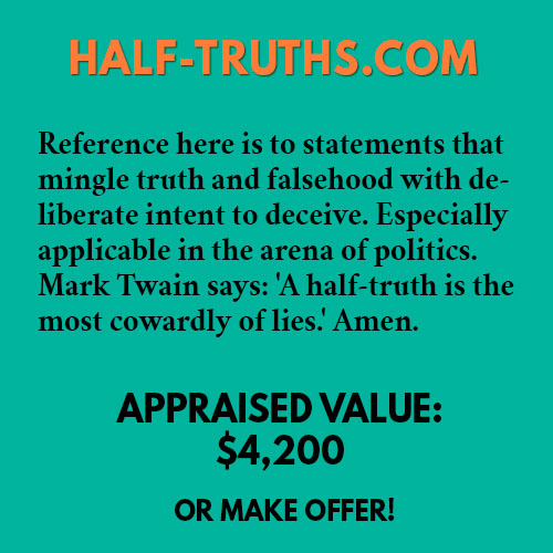 HALF-TRUTHS.COM