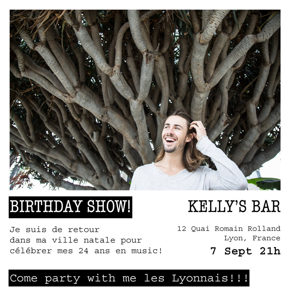 Lyon show announced! - I am returning to my hometown to celebrate my birthday with music! I'm excited to see my family and friends at Kelly's Bar in