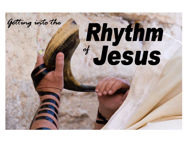 Getting into the Rhythm of Jesus.jpg