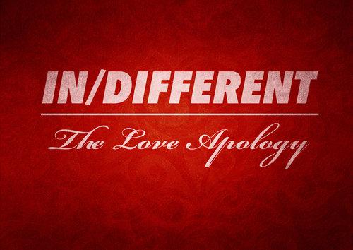 InDifferent+Love+Apology_edited-1.jpg