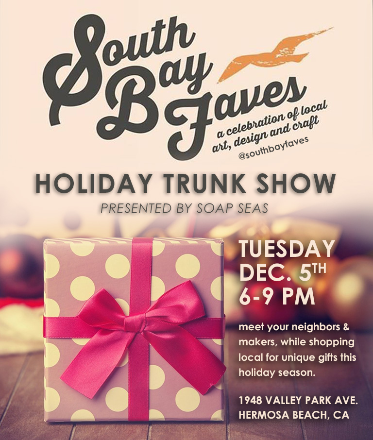 South Bay Faves_Holiday Trunk Show copy.jpg