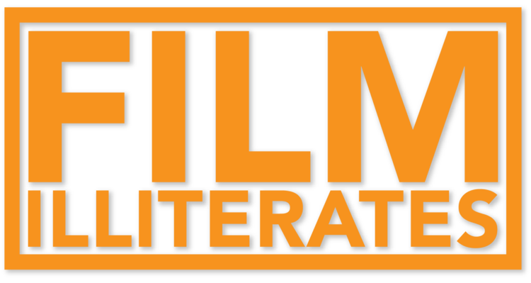FILM ILLITERATES