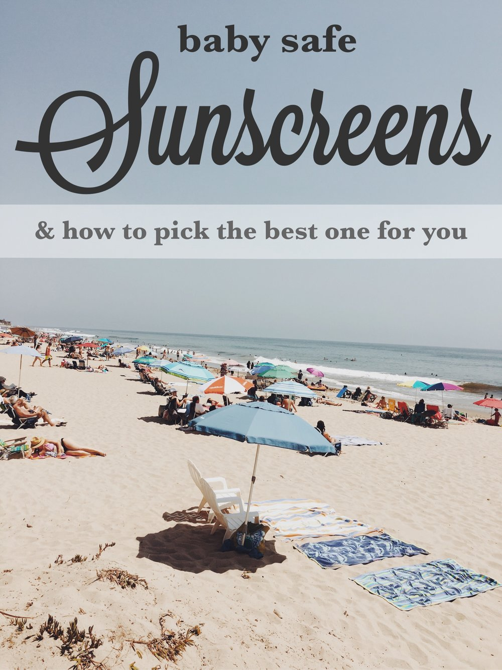 15 Favorite Baby Safe Sunscreens and How to Pick the Best One! via bluecorduroy.com