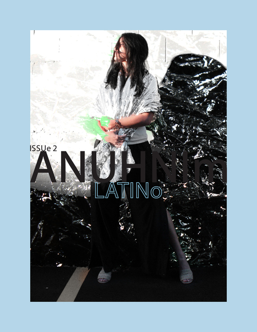 The brilliant, anonymous online magazine ANUHNIm is back with their second issue. The topic this time around is LATINo with a series of essays, opinion pieces, and editorials all focused on Latin America and it's place in fashion and culture, '. this issue is hoping to extend dialogue regarding fashion and culture and open the envelope that is the Latin American continent_'