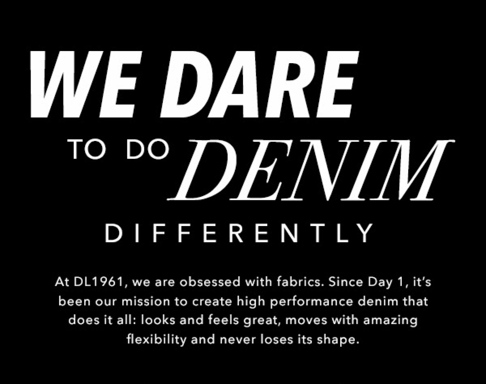 We dare to do denim differently.png