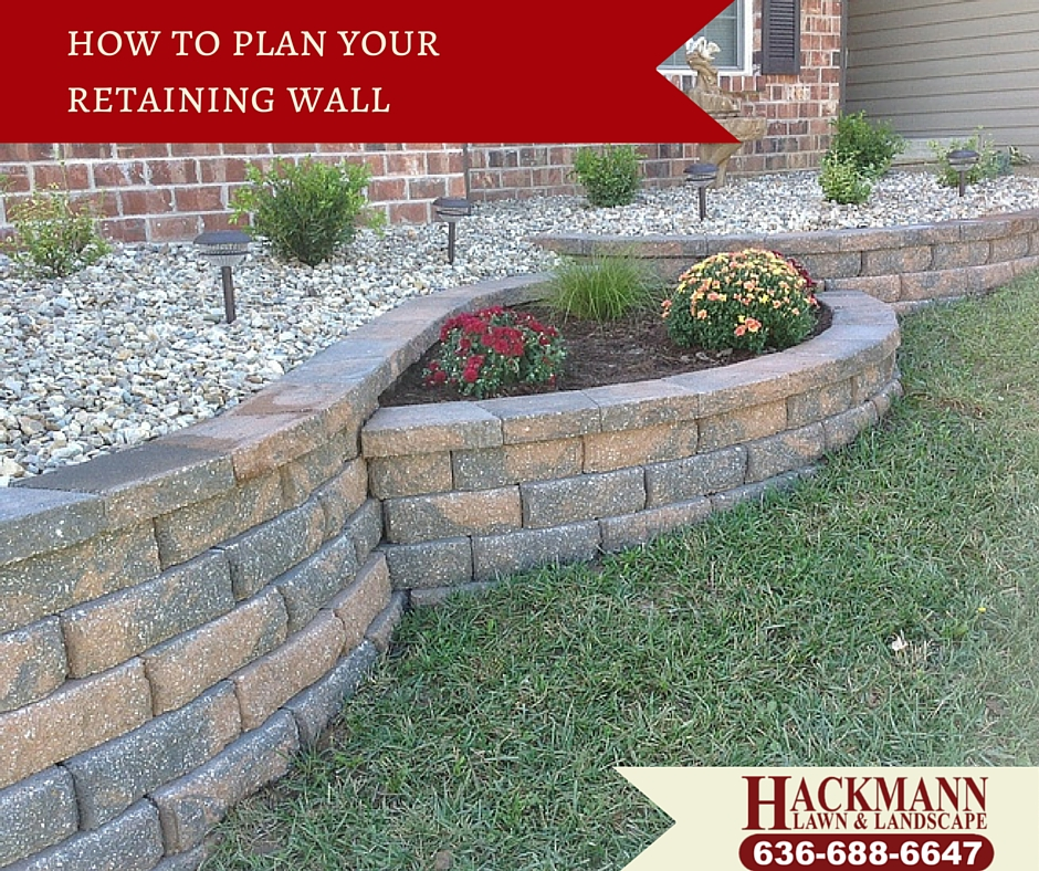 How To Plan Your Retaining Wall Hackmann Lawn Landscape