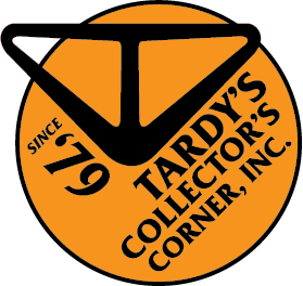PROUDLY BROUGHT TO YOU BY THE BEST SPOT ON EARTH -- TARDY's COLLECTOR'S CORNER