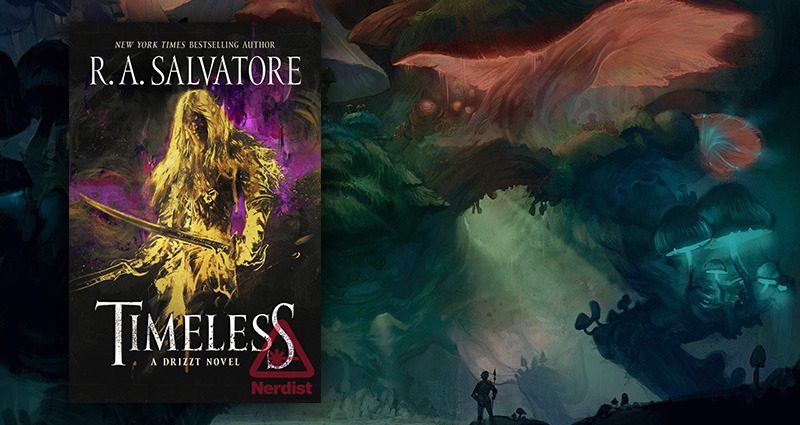 Book Review: Timeless by R A  Salvatore — Court of Nerds