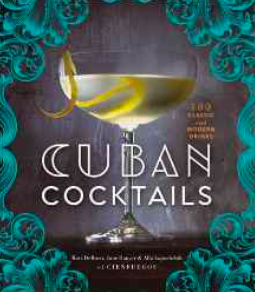 Cuban Cocktails: 100 Classic and Modern Drinks Book Picture.png