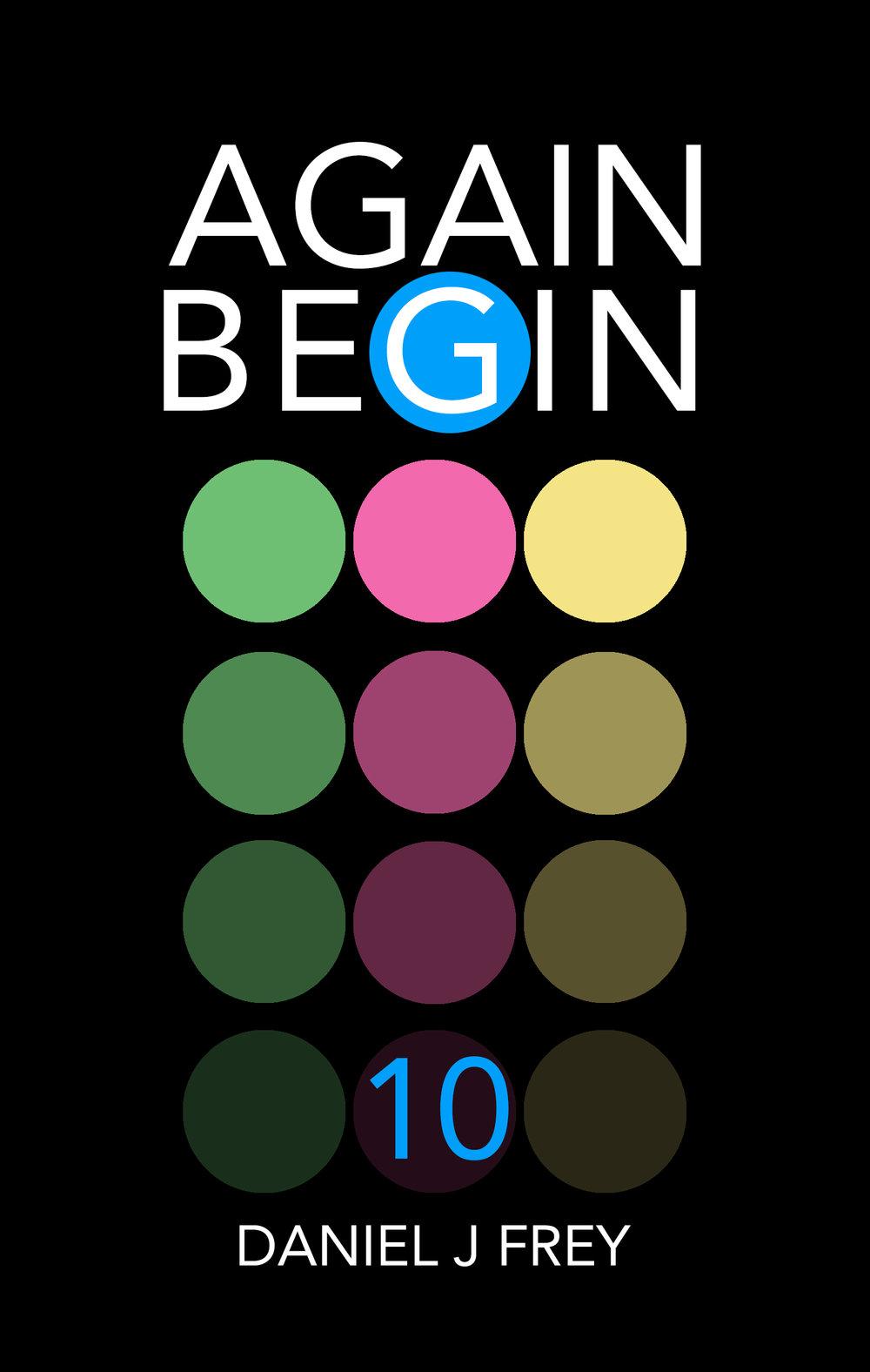 Again Begin 10 - The Wake