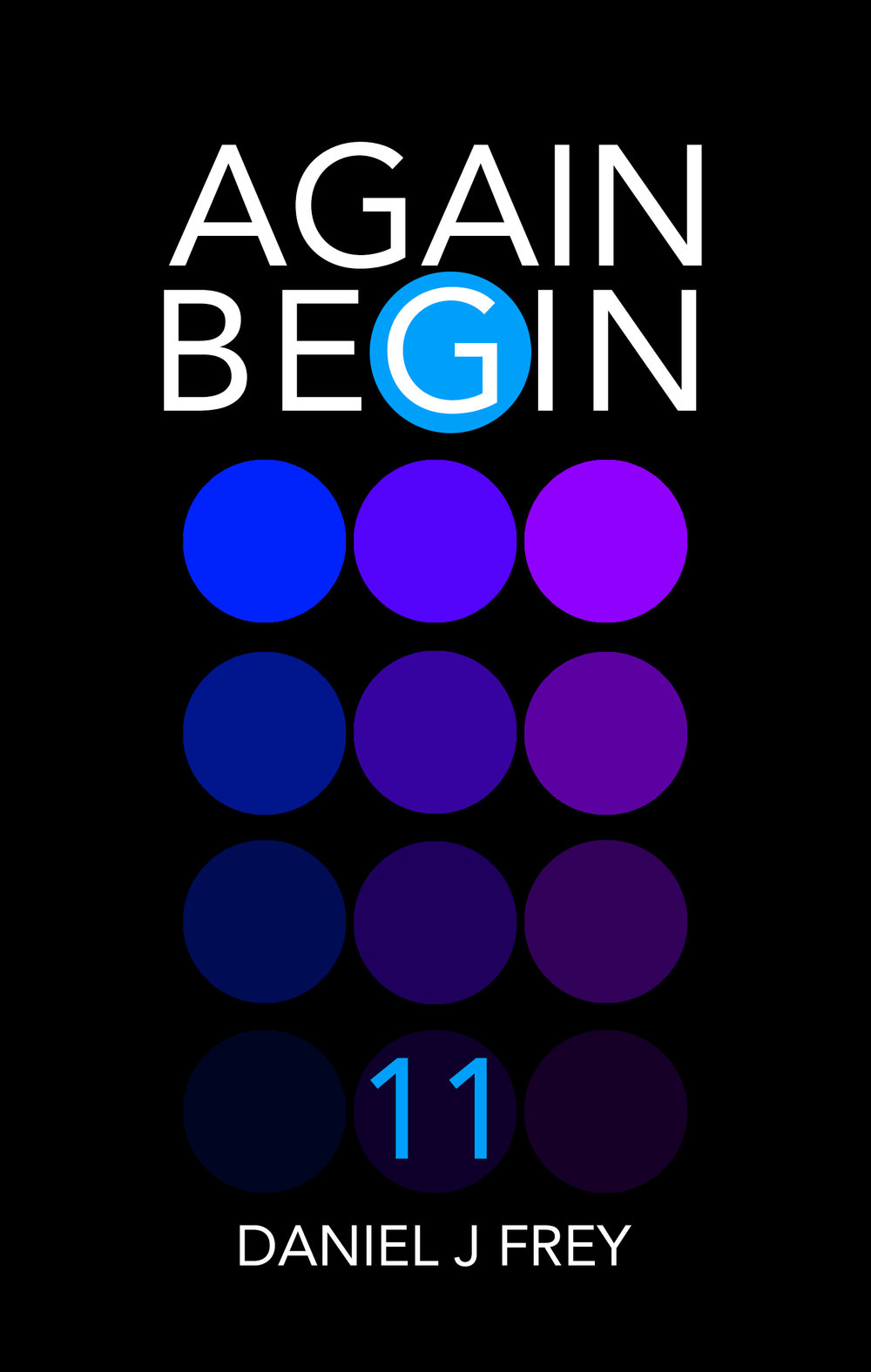 Again Begin 11 - Day One