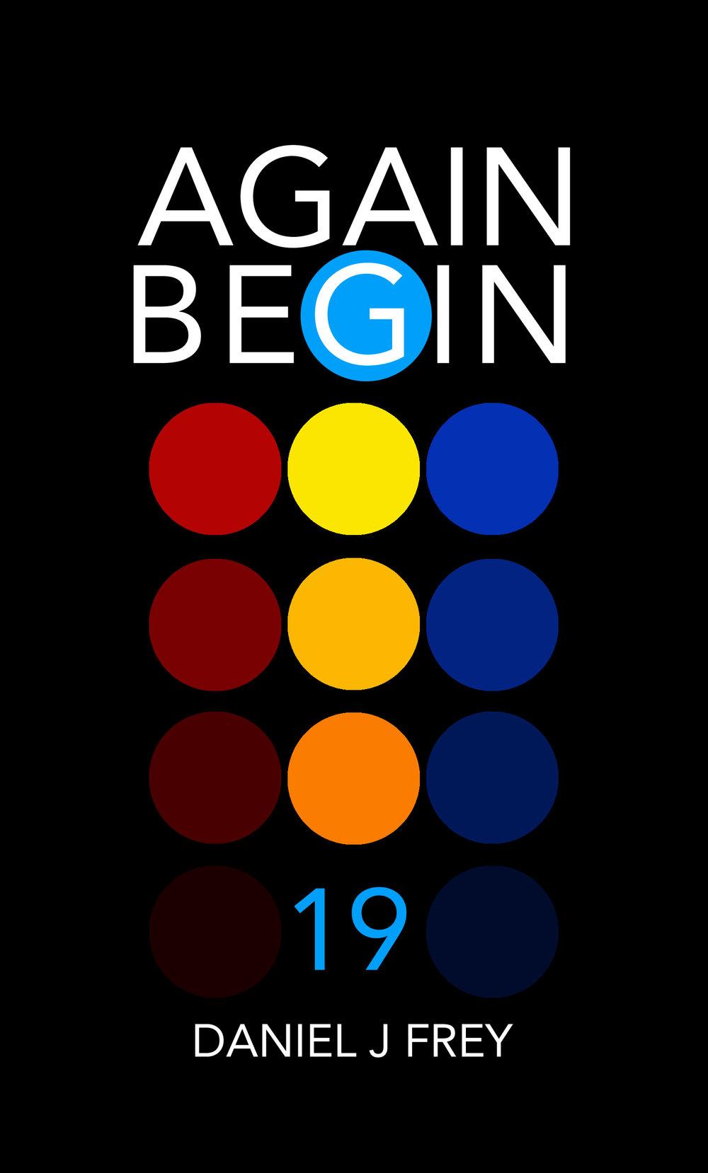 Again Begin 19 - Home