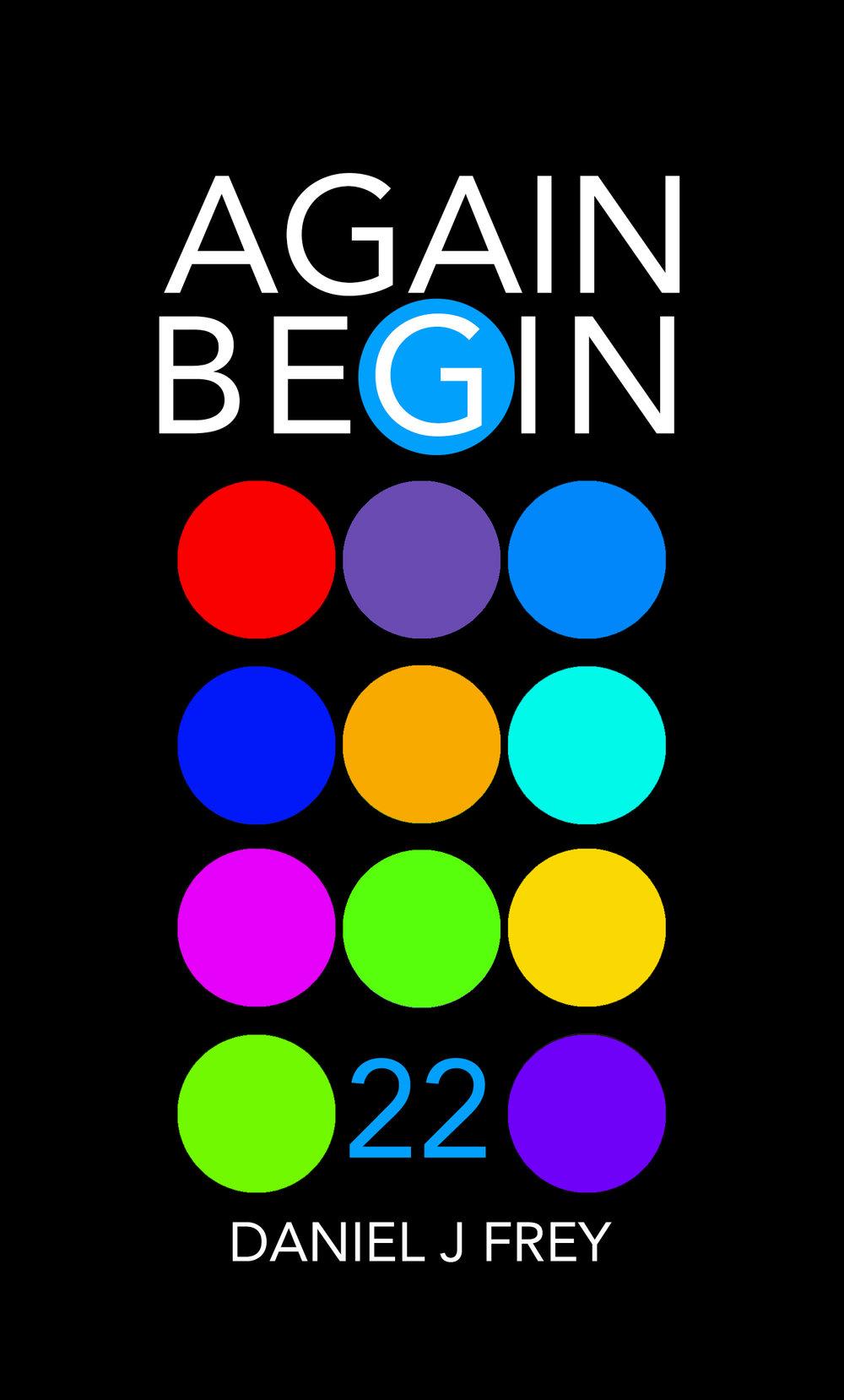 Again Begin 22 - Second Choices