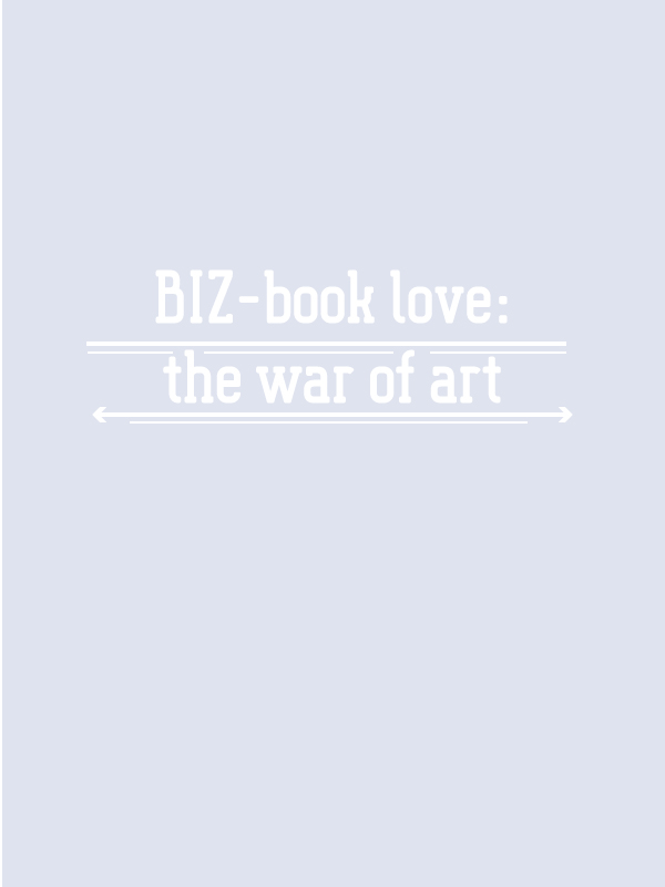 A must read fo every creative 'the war of art' from Steven Pressfield! read the full blog post about his book at -www.kerstinpressler.com/blog/book-the-war-of-art