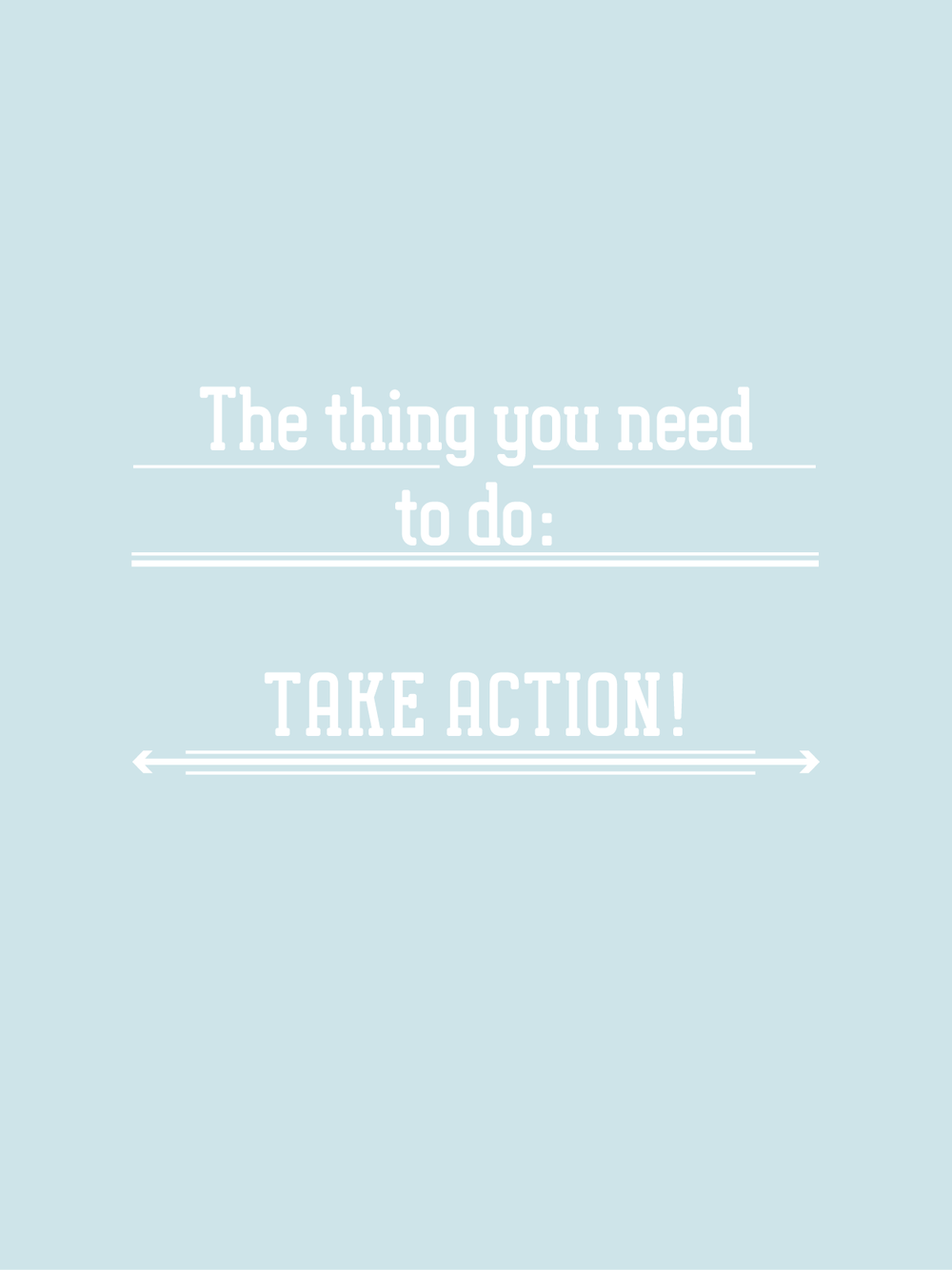 the BIZ school for creatives; You must take action! read the full blog post at www.kerstinpressler.com/blog