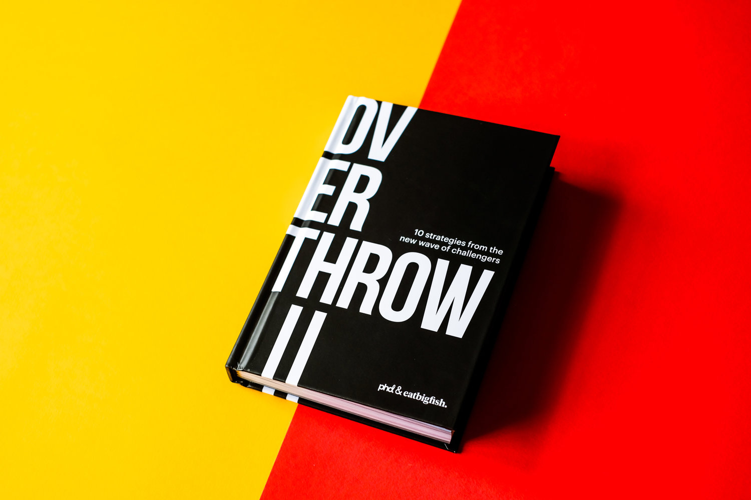 How To Use Overthrow Ii To Identify And Tell Your Challenger Story The Challenger Project The Home Of Challenger Brands
