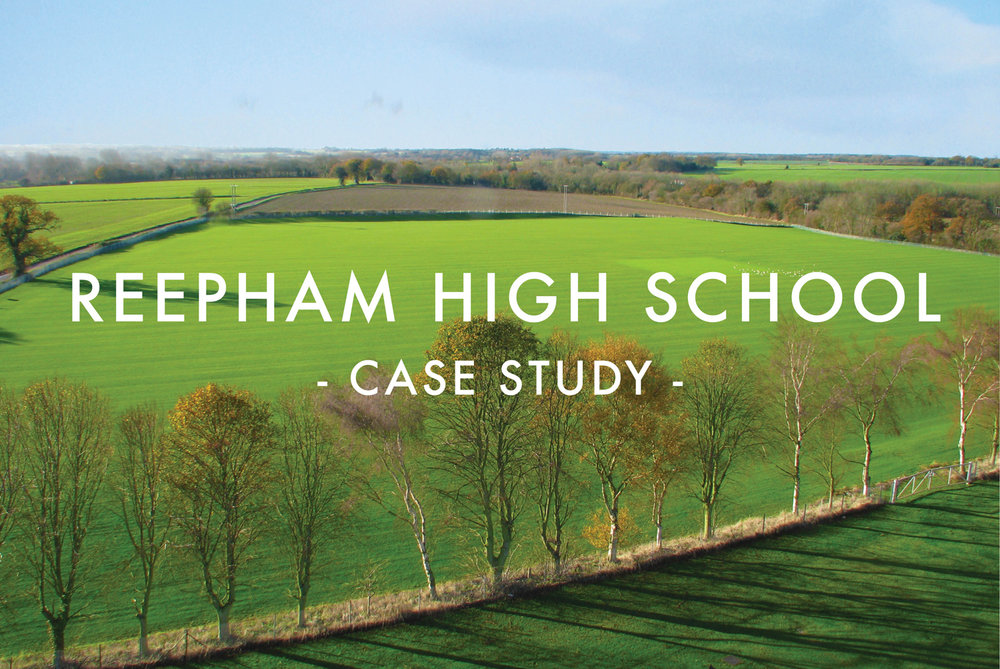 Reepham High School - Case Study