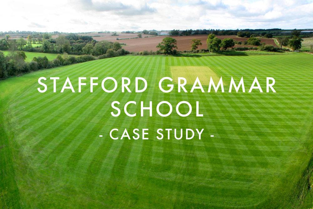 Stafford Grammar School - Case Study