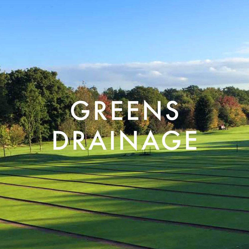 Greens Drainage